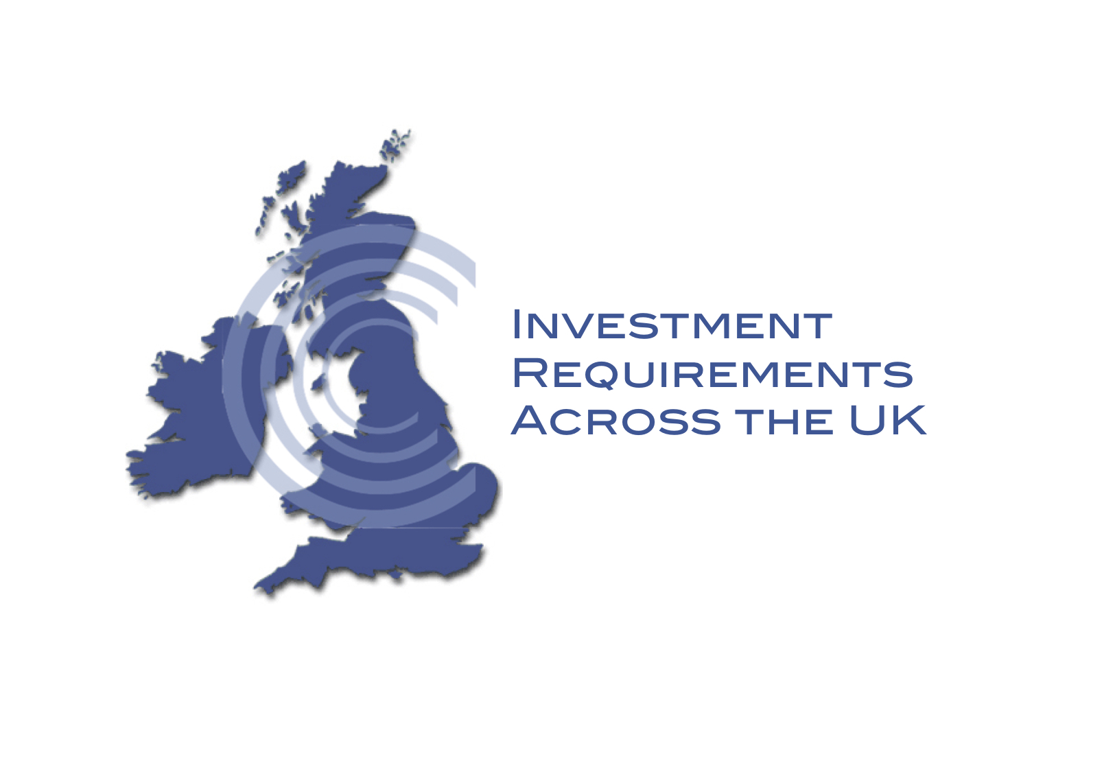 Investment Requirements across the UK