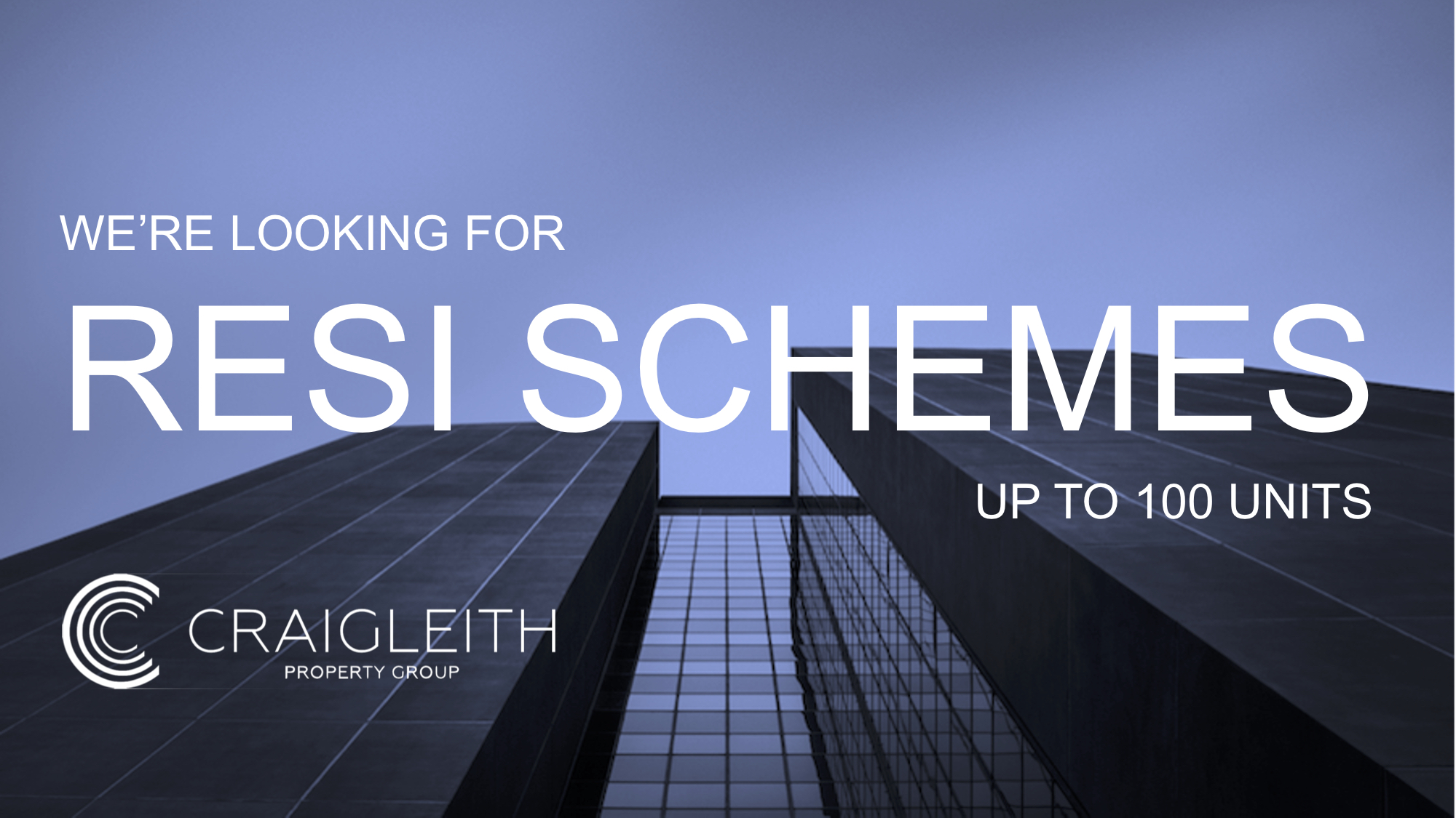 Resi schemes required - up to 100 units.